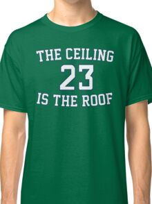 The Ceiling Is The Roof (Gameday) (Dark Blue/White) Classic T-Shirt