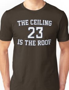 The Ceiling Is The Roof (Gameday) (Dark Blue/White) Unisex T-Shirt