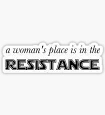 A Woman's Place is in the Resistance Sticker