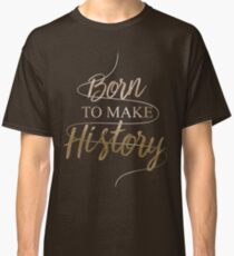 yurionice born to make history Classic T-Shirt