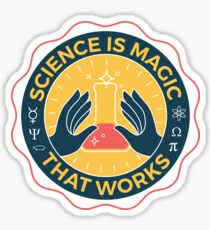 Science is Magic That Works Sticker