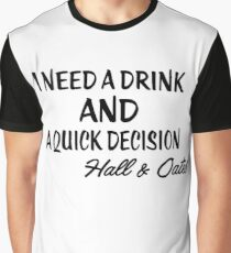 She's Gone - I Need A Drink - Hall & Oates Graphic T-Shirt