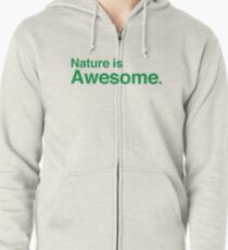 nature is awesome Zipped Hoodie
