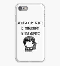 Natural Stupidity- Joke iPhone Case/Skin