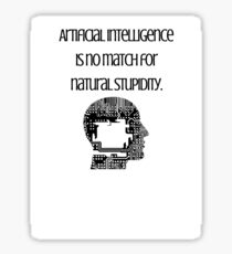 Natural Stupidity- Joke Sticker