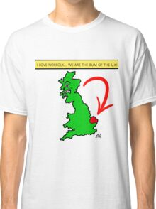 I Love Norfolk, We Are The Bum of The U.K! Classic T-Shirt