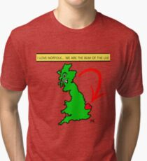 I Love Norfolk, We Are The Bum of The U.K! Tri-blend T-Shirt