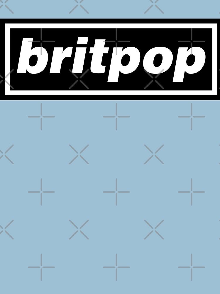 Britpop Now by everyplate