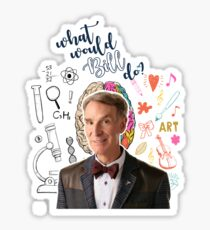 What Would Bill Nye Do? Sticker