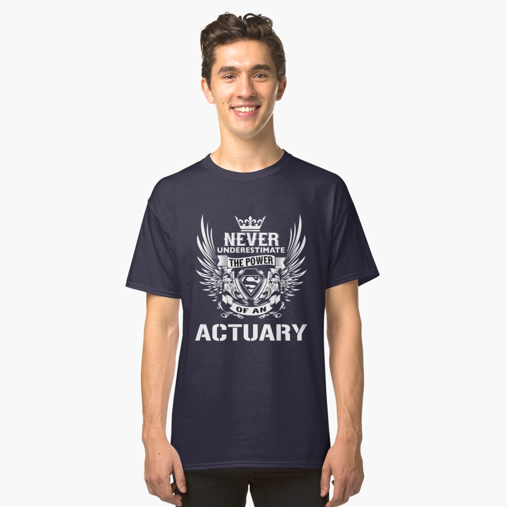 ACTUARY super power new 2017 Classic T-Shirt Front