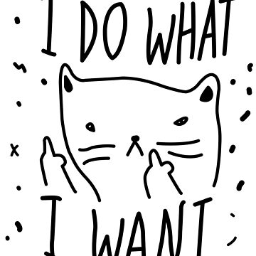 CAT - I DO WHAT I WANT by effence