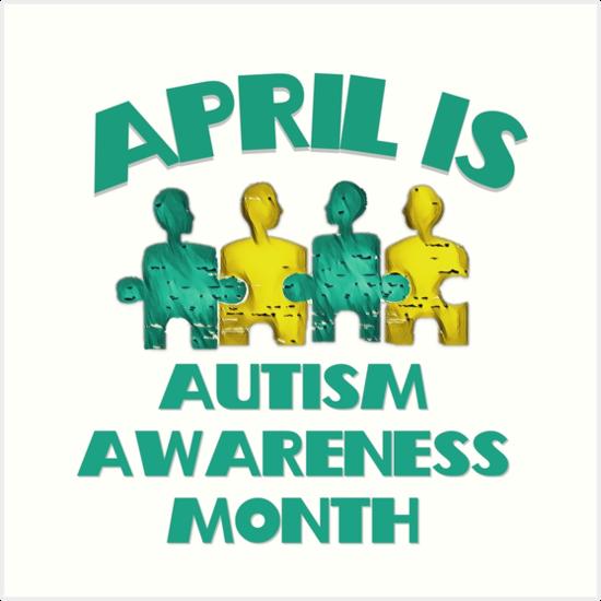 "Autism Awareness Art Posters Framed Artwork: ""April Is Autism Awareness Month"" Art Prints By Autism"
