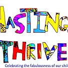 Hastings Thrives; Celebrating fabulousness by HastingsThrives