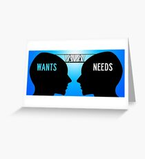 wants needs man woman compromise Greeting Card