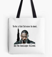 The Gunslinger followed.  Tote Bag