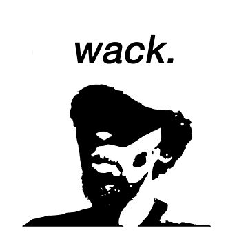 wack by izwaflz