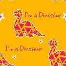 Im A Dino by archys Design