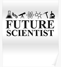 Future Scientist! science march Poster