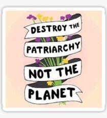 destroy the patriarchy Sticker