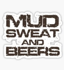 Mud Sweat and Beers Sticker