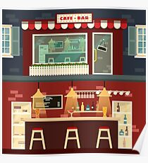 Cafe-Bar Facade and Interior in flat style Poster