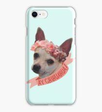 Ay chihuahua! iPhone Case/Skin