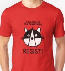 Join the raccoons of the resistance! Resist! Unisex T-Shirt