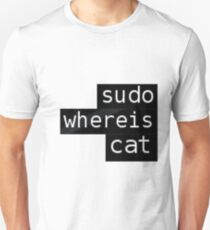 Sudo whereis cat Unisex T-Shirt