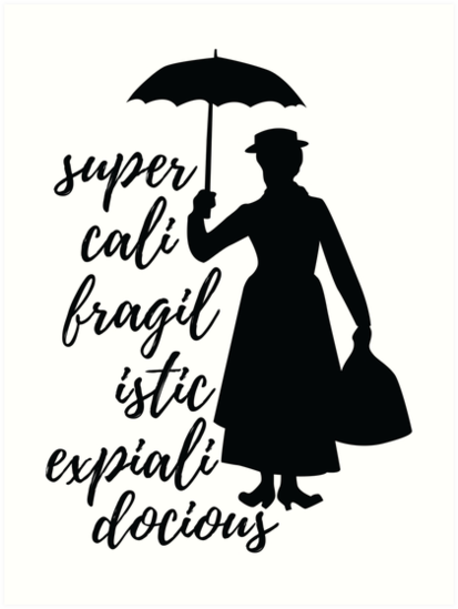 Image result for supercalifragilisticexpialidocious