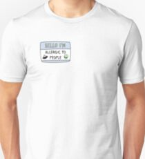 Allergic to People Unisex T-Shirt