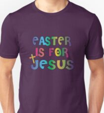 Easter Theme: Happy Easter Shirt For Kids Women Men  Eggs Bunny: Easter Is For Jesus Unisex T-Shirt