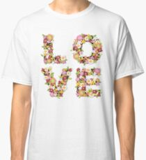 LOVE Spring Flowers in Pink Classic T-Shirt