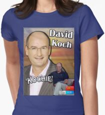 "The ""David 'Kochie' Koch"" Womens Fitted T-Shirt"