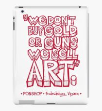 PONSHOP Slogan iPad Case/Skin