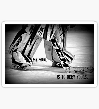 Goalie Mantra Sticker