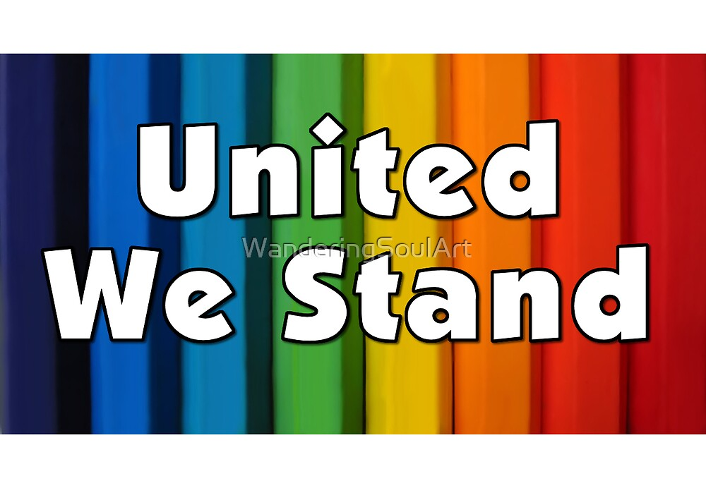 United We Stand by WanderingSoulArt