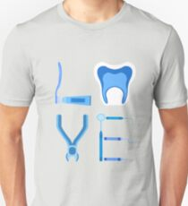 Dentistry Love Proud Dentist Funny Dental Assistant Gift  Unisex T-Shirt