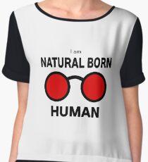 Naturally born human, definitely not a killer Women's Chiffon Top
