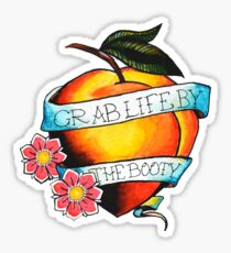 Grab Life By The Booty Sticker