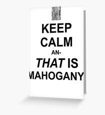 Calming Mahogany-Black Greeting Card