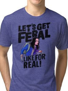 Laura gets feral Tri-blend T-Shirt