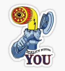 Reality Needs You...V2 Sticker