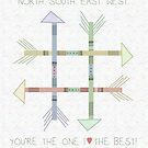 N S E W Arrows | You're The One I Love The Best by Cherie Balowski