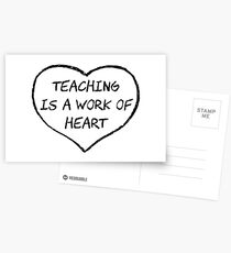 Teaching is a Work of Heart Postcards