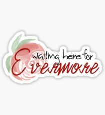 Evermore - Beauty and the Beast 2017 Sticker