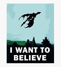 I Want To Believe... In Dragons  Photographic Print