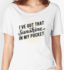 Got that Sunshine in my Pocket Women's Relaxed Fit T-Shirt
