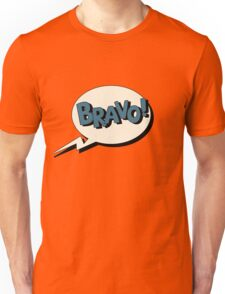 Comic Bubble in Pop Art Style with Expressions Bravo Unisex T-Shirt