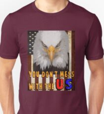 Dont Mess with the USA Flag  T-Shirt