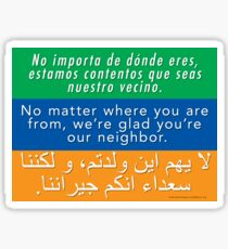Welcome Your Neighbors: Spanish - English - Arabic Sticker